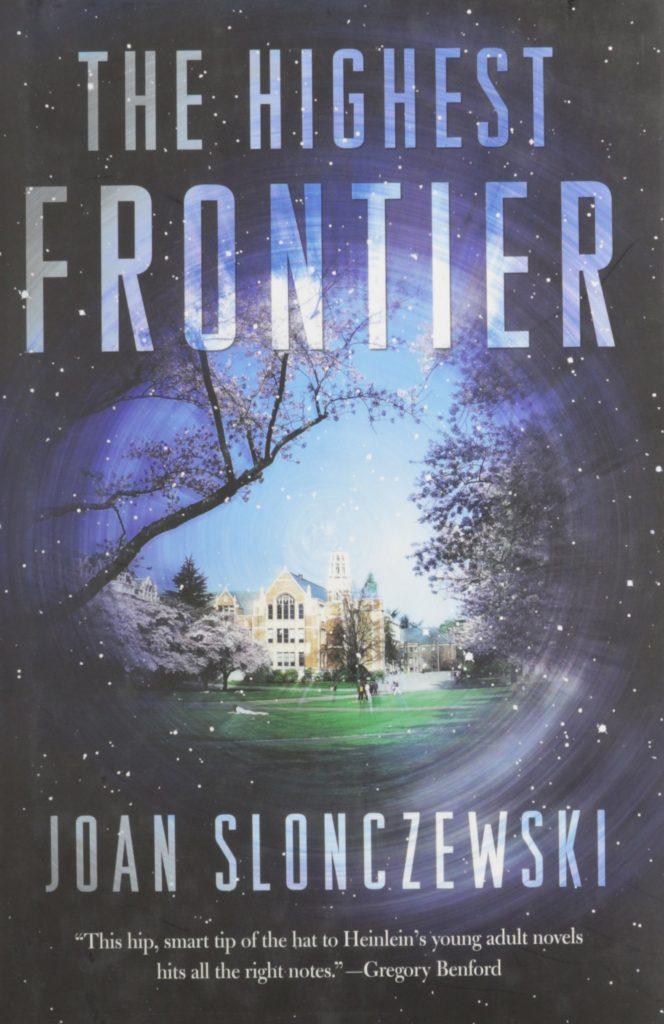 The Highest Frontier by Joan Slonczewski