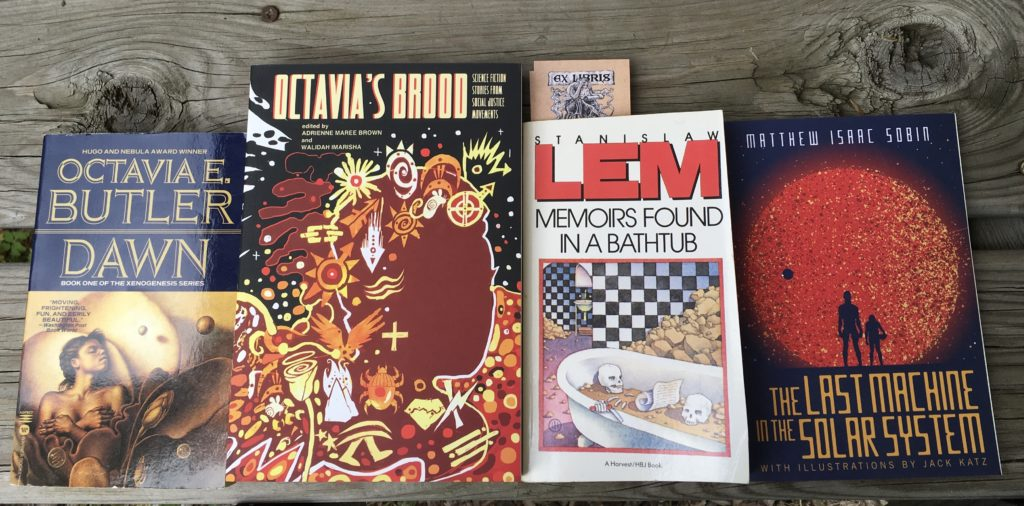 Four speculative fiction books in a row: Dawn, Octavia's Brood, Memoirs Found in a Bathtub, The Last Machine in the Solar System